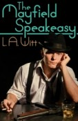 Review: The Mayfield Speakeasy by L.A. Witt