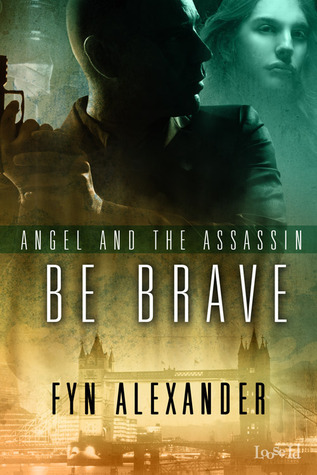 Review: Be Brave by Fyn Alexander