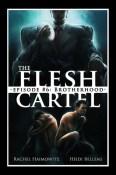 flesh cartel brotherhood