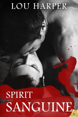 Review: Spirit Sanguine by Lou Harper