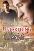 Review: Unearthing Cole by A.M. Arthur
