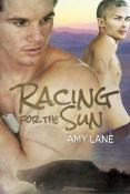 Review: Racing for the Sun by Amy Lane