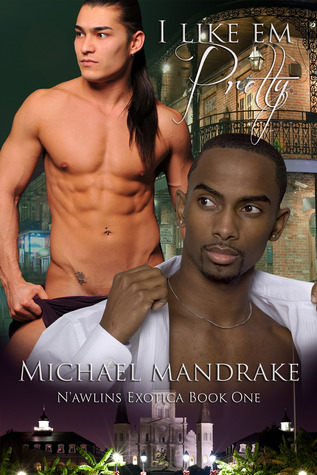 Review: I Like Em Pretty by Michael Mandrake