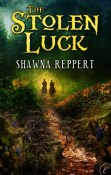 Review: The Stolen Luck by Shawna Reppert