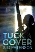 Review: Tuck & Cover by SJD Peterson