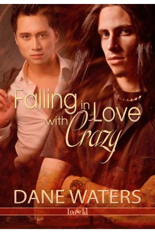 Review: Falling in Love with Crazy by Dane Waters