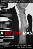 Review: A Betting Man by Sandrine Gasq-Dion