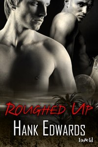Review: Roughed Up by Hank Edwards