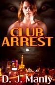 club arrest