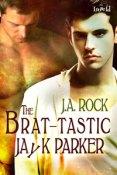 Review: The Brat-Tastic Jayk Parker by J.A. Rock