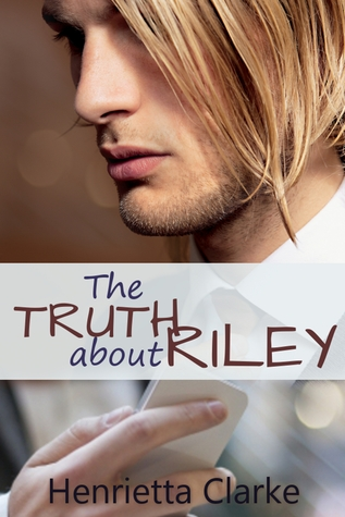 Review: The Truth About Riley by Henrietta Clarke