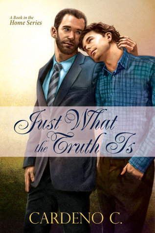 Review: Just What the Truth Is by Cardeno C