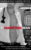 Review: A Marrying Man by Sandrine Gasq-Dion