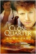 Review: Close Quarter by Anna Zabo