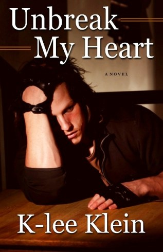 Review: Unbreak My Heart by K-Lee Klein