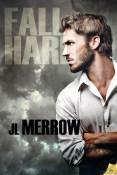 Review: Fall Hard by J.L. Merrow