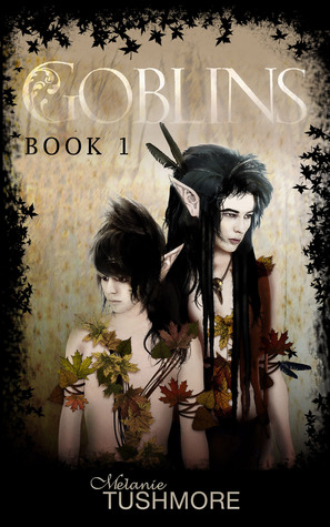 Review: Goblins, Book 1 by Melanie Tushmore