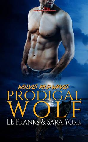 Review: Prodigal Wolf by L.E. Franks and Sara York