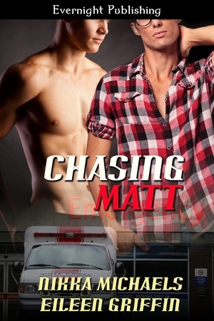 Review: Chasing Matt by Nikka Michaels and Eileen Griffin
