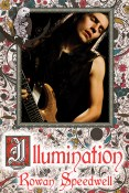 Guest Post and Giveaway: Illumination by Rowan Speedwell