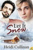 Guest Post: Let It Snow by Heidi Cullinan