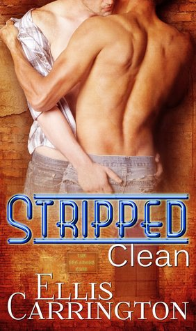Review: Stripped Clean by Ellis Carrington