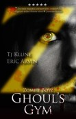 Guest Post and Giveaway: Ghoul's Gym by Eric Arvin and T.J. Klune