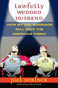 Review: Lawfully Wedded Husband by Joel Derfner