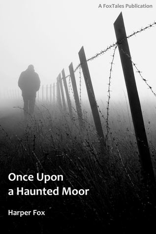 Review: Once Upon a Haunted Moor by Harper Fox
