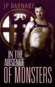 Review: In the Absence of Monsters by J.P. Barnaby