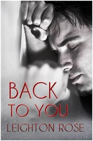Review: Back to You by Leighton Rose