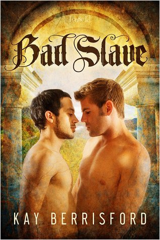 Review: Bad Slave by Kay Berrisford