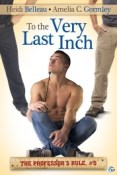 Review: To the Very Last Inch by Heidi Belleau and Amelia C. Gormley