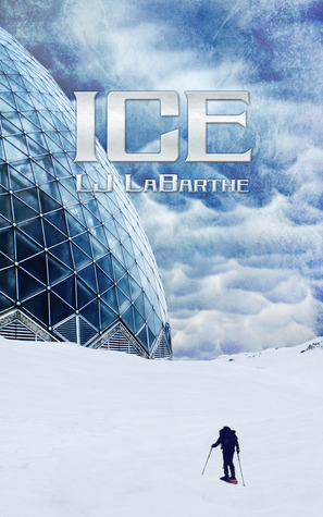 Review: Ice by L.J. LaBarthe