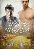 Review: Where the World Ends by Kade Boehme