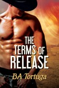 Review: The Terms of Release by B.A. Tortuga