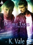 Guest Post and Giveaway: Double Takes by Kimber Vale