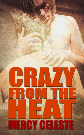 Review: Crazy from the Heat by Mercy Celeste