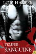 Giveaway: Temper Sanguine by Lou Harper