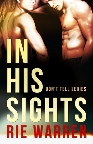 Review: In His Sights by Rie Warren