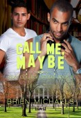 Review: Call Me Maybe by Brien Michaels