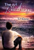 Review: The Art of Breathing by T.J. Klune