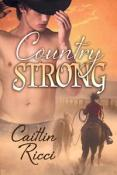Review: Country Strong By Caitlin Ricci