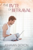 Review: The Byte of Betrayal by Ashavan Doyon