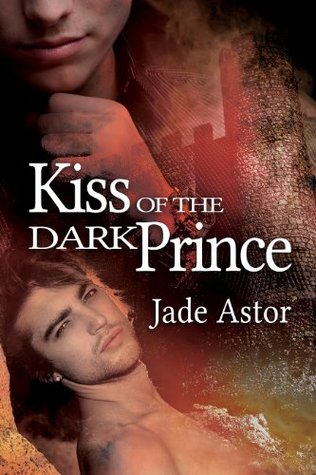 Review: Kiss Of The Dark Prince by Jade Astor