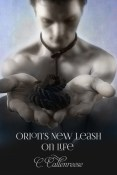 Review: Orion's New Leash on Life by C. Callenreese