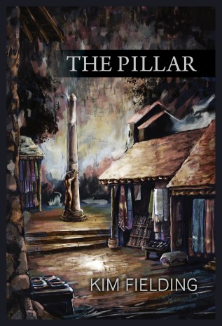 Guest Post and Giveaway: The Pillar by Kim Fielding