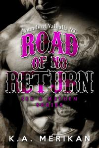 Review: Road of No Return By K.A. Merikan