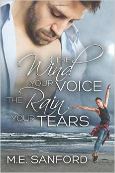 Review: The Wind Your Voice, The Rain Your Tears by M.E Sanford
