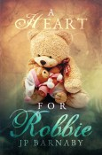 Excerpt, Interview and Giveaway: A Heart for Robbie by JP Barnaby